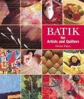 Batik for Artists and Quilters