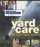 Essential Yard Care and Landscaping Projects