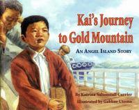 Kai's Journey to Gold Mountain