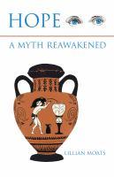 Hope, A Myth Reawakened