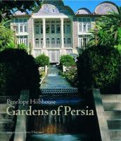 The Gardens of Persia