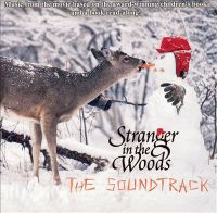 Stranger in the woods the soundtrack
