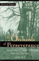 The Orchards Of Perseverance