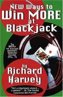 New Ways to Win More at Blackjack