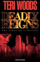 Deadly Reigns