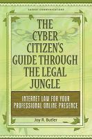 The Cyber Citizen's Guide Through the Legal Jungle