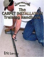 The Carpet Installation Training Handbook