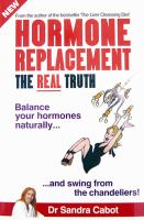 Hormone Replacement, the Real Truth