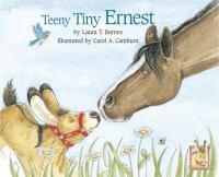 Teeny, Tiny Ernest