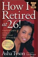 How I Retired at 26!
