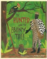 The Hunter and the Ebony Tree