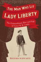 The Man Who Lit Lady Liberty