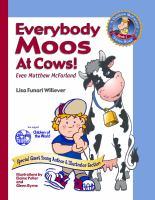 Everybody Moos at Cows!