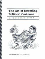 The Art of Decoding Political Cartoons
