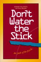 Don't Water the Stick
