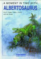 A Moment in Time With Albertosaurus