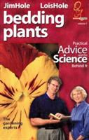 Bedding plants : practical advice and the science behind it