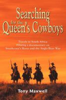 Searching for the Queen's Cowboys