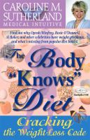 "The Body ""knows"" Diet"