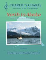 Charlie's Charts North to Alaska (Victoria, B.C. to Glacier Bay, Alaska)
