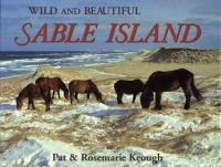 Wild and Beautiful Sable Island