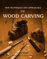 New Techniques and Approaches for Wood Carving