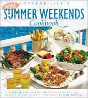 Cottage Life's More Summer Weekends Cookbook