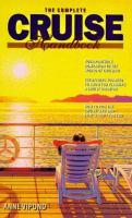 The Complete Cruise Handbook