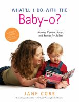 What'll I Do With the Baby-oh?