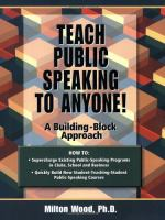 Teach Public Speaking to Anyone!