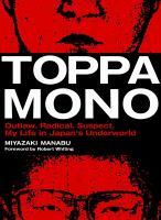 Toppamono : Outlaw, Radical, Suspect