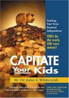 Capitate your Kids