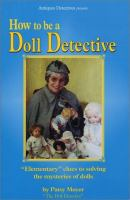 How to Be A Doll Detective