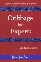 Cribbage for Experts (and Future Experts)