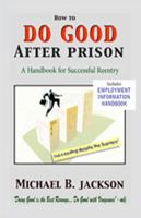 How to Do Good After Prison