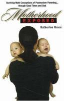 Motherhood Exposed