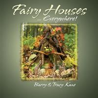 Fairy Houses --everywhere!