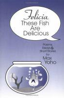 Felicia, These Fish Are Delicious