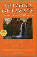 Arizona Getaways for the Incurably Romantic