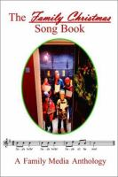 The Family Christmas Song Book