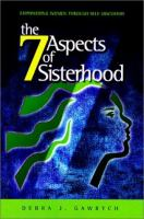 The 7 Aspects of Sisterhood