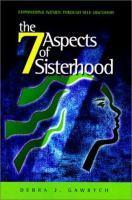 The 7 Aspects of Sisterhood