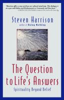 The Question to Life's Answers