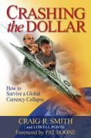 Crashing the Dollar