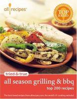 Allrecipes Tried & True All Season Grilling & BBQ