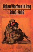 Urban Warfare in Iraq 2003-2006