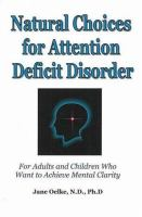Natural Choices for Attention Deficit Disorder