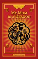 My Mom Is A Dragon
