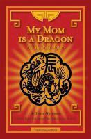My Mom Is A Dragon
