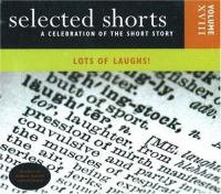 Selected Shorts, A Celebration of the Short Story